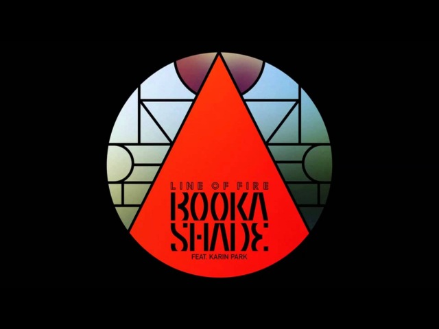 Booka Shade - Line of Fire feat. Karin Park (Tube Berger Remix)