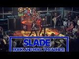 Rock ' N ' Roll Preacher - Slade Full HD