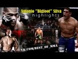 Antonio Bigfoot Silva Highlights