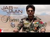 Jab Tak Hai Jaan - Poem with Opening Credits Shah Rukh Khan