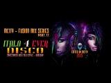 mCITY - Fusion Mix Series 17 - ITALO 4 EVER DISCO
