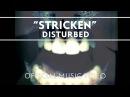 Disturbed - Stricken Official Music Video