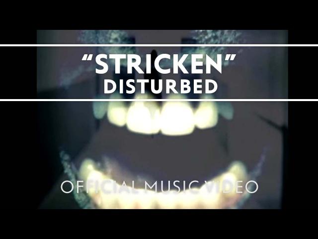 Disturbed Stricken Official Music Video