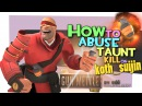 TF2 How to abuse taunt kill on koth suijin FUN GunMettle update