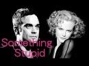 Something Stupid Robbie Williams Nicole Kidman lyrics