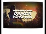 Hook N Sling vs. Nervo - Reason (Yury Zuz Remix)