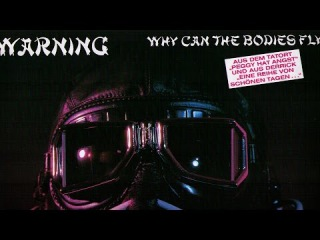 Warning - Why Can the Bodies Fly (Official Video)
