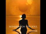 Window on the Soul - Patrick Kelly