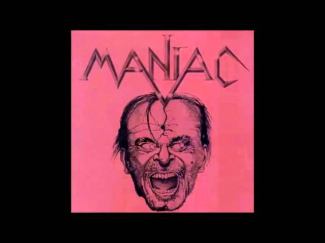 Maniac - Maniac (Full Album) 1985 THRASH/SPEED