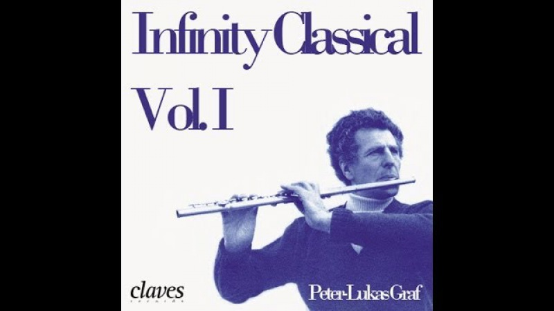 Peter Lukas Graf Infinity Classical Vol I More than 3 hours of Flute Classical Music