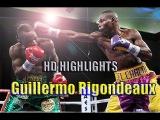 GUILLERMO RIGONDEAUX ✰ HIGHLIGHTS HD 2015