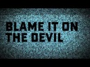 "Deadstar Assembly - ""Blame It On The Devil"" Clip"