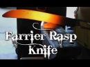 Forging a Farrier Rasp Knife