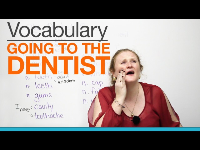 Speaking English - Going to the dentist
