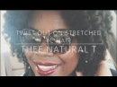 Twist Out on Stretched or Tension Blow Dried 4C Hair | Thee Natural T