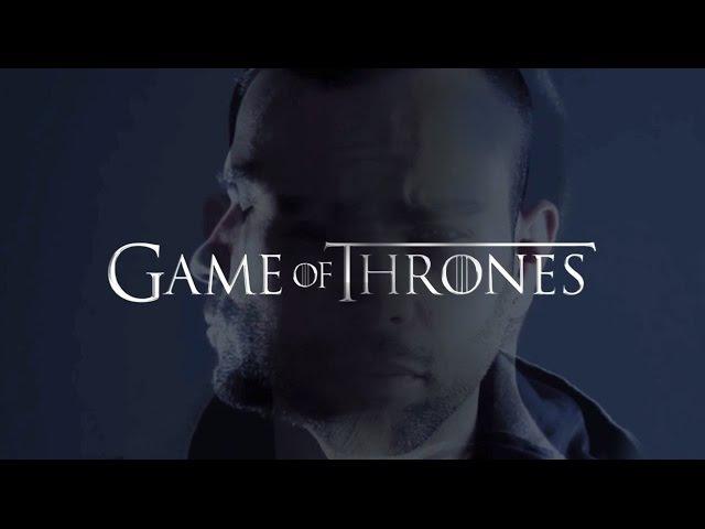 Game Of Thrones (Video Edit) - Albert Neve Manuel Galey