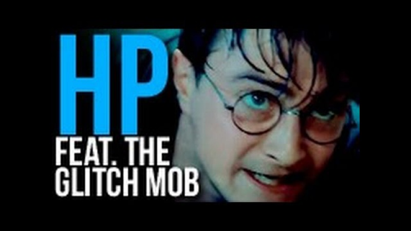Harry Potter || Feat. The Glitch Mob