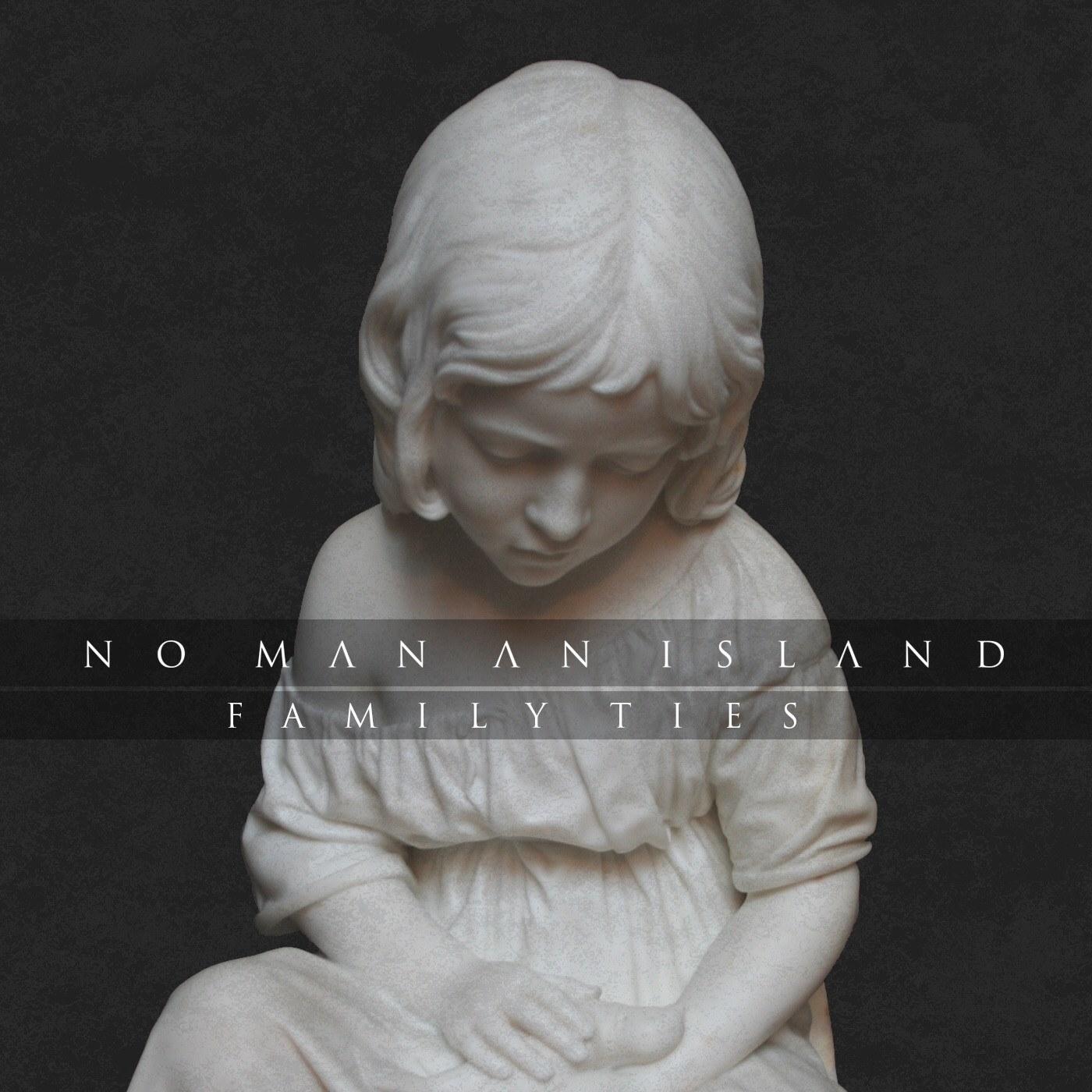 No Man An Island - Family Ties (Instrumental) [single] (2015)