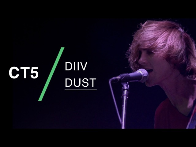 DIIV perform Dust at CT5