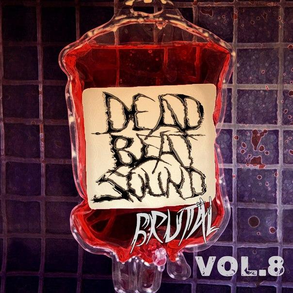 VA - Deadbeat Brutal Sound vol.8 (2014) MP3