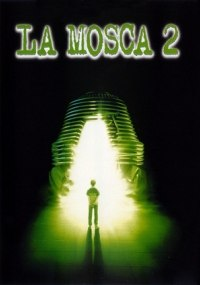 La mosca II (The Fly II)