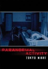 Actividad Paranormal 0: El Origen (Paranormal Activity 2: Tokyo Night)