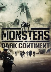 Monsters: El continente oscuro (Monsters 2: Dark Continent)