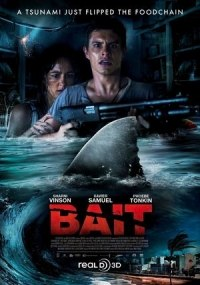 Bait (The Taking)