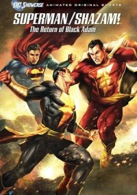Superman Shazam El Regreso de Black Adam
