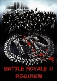 Battle Royale 2: Réquiem