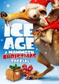La edad de hielo: Una navidad tamaño mamut (Ice Age: Navidades heladas)