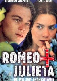 Romeo + Julieta, de William Shakespeare