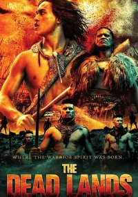 Tierra de guerreros (The Dead Lands)