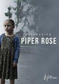 La posesión de Piper Rose