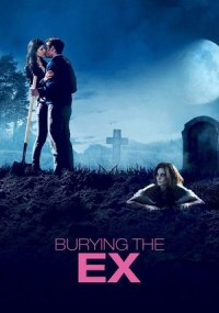 Enterrando a mi ex (Burying the Ex)