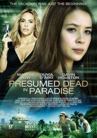 Presumed Dead In Paradise
