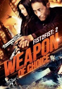 Fist 2: Weapon of Choice
