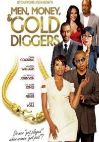 Men, Money & Golddiggers