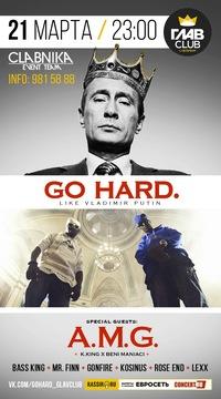 21 МАРТА * GO HARD * ГЛАВCLUB С-Петербург