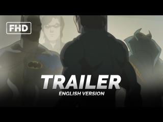 Трейлер: «Бэтмен: Дурная кровь / Batman: Bad Blood» 2016