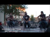 ANOTHER LOST YEAR - Better Days ( Acoustic )