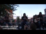 ANOTHER LOST YEAR - Last Goodbye (acoustic)