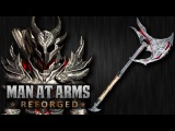 Daedric Axe (Elder Scrolls) - MAN AT ARMS REFORGED