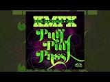 Keith Mackenzie, DJ Fixx - Puff Puff Pass (Official Track) DogEatDog Records - Breakbeat
