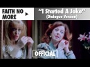 Faith No More - I Started A Joke Dialogue Version (Official Music Video)