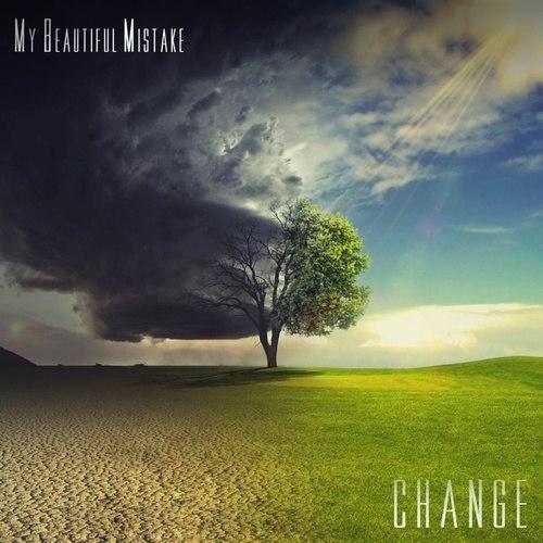 My Beautiful Mistake - Change [EP] (2013)
