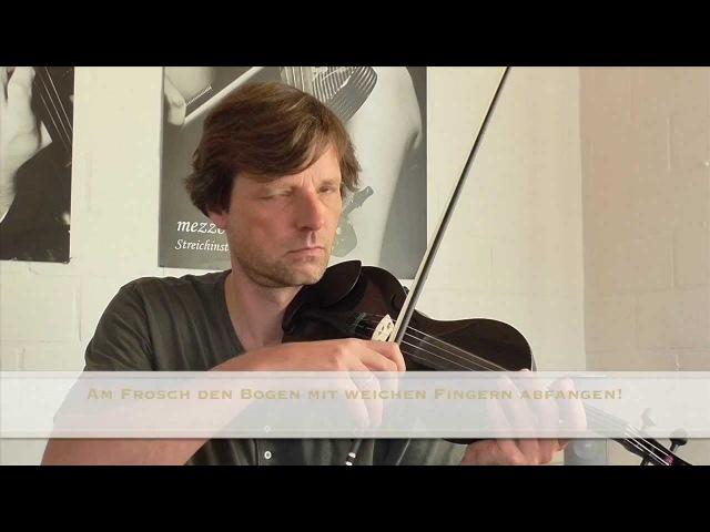 Violine / Geige lernen - Geigenspiel verbessern - Tutorial Teil 2: Bogenhaltung