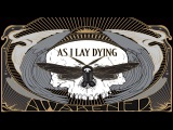 As I Lay Dying 2012 Awakened FULL ALBUM