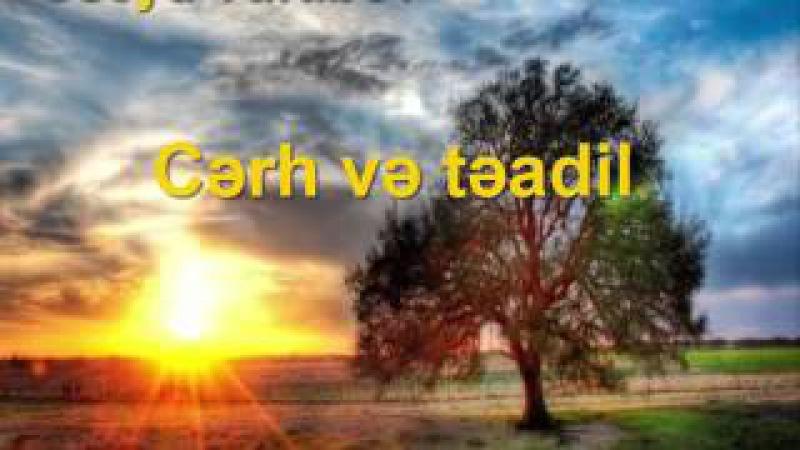 Useyd Turabov-Cərh və təadil.