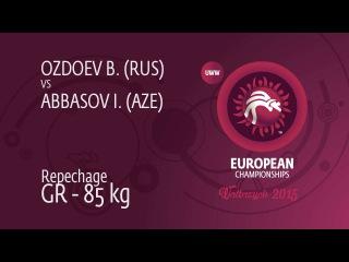 Repechage GR - 85 kg: Islam ABBASOV (AZE) df. Bekkhan OZDOEV (RUS), 2-2